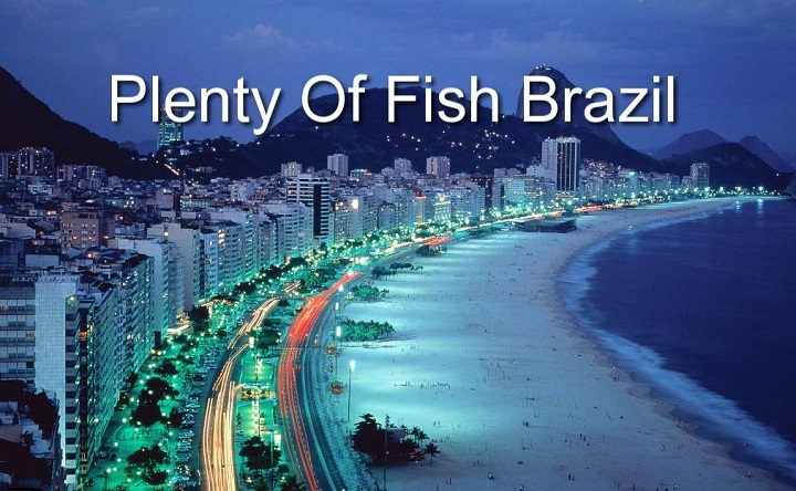 Pof Brazil Plenty Of Fish Brazil Pof Login